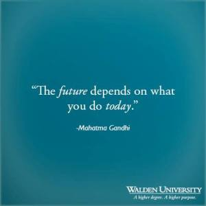 gandhi quote future depends on now